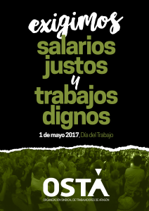 EXIGIMOS SALARIOS JUSTOS Y TRABAJOS DIGNOS