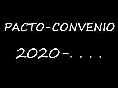 NEGOCIACIÓN NUEVO PACTO/CONVENIO 2020 – …..